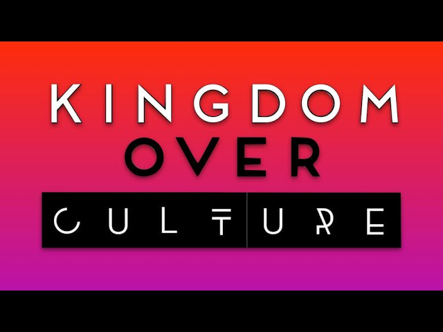 Kingdom Over Culture - Reed Swanson - March 14, 2021