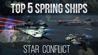 Top 5 Spring Ships in Star Conflict