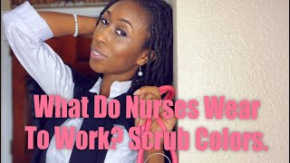 What Do Nurses Wear At Work? S…