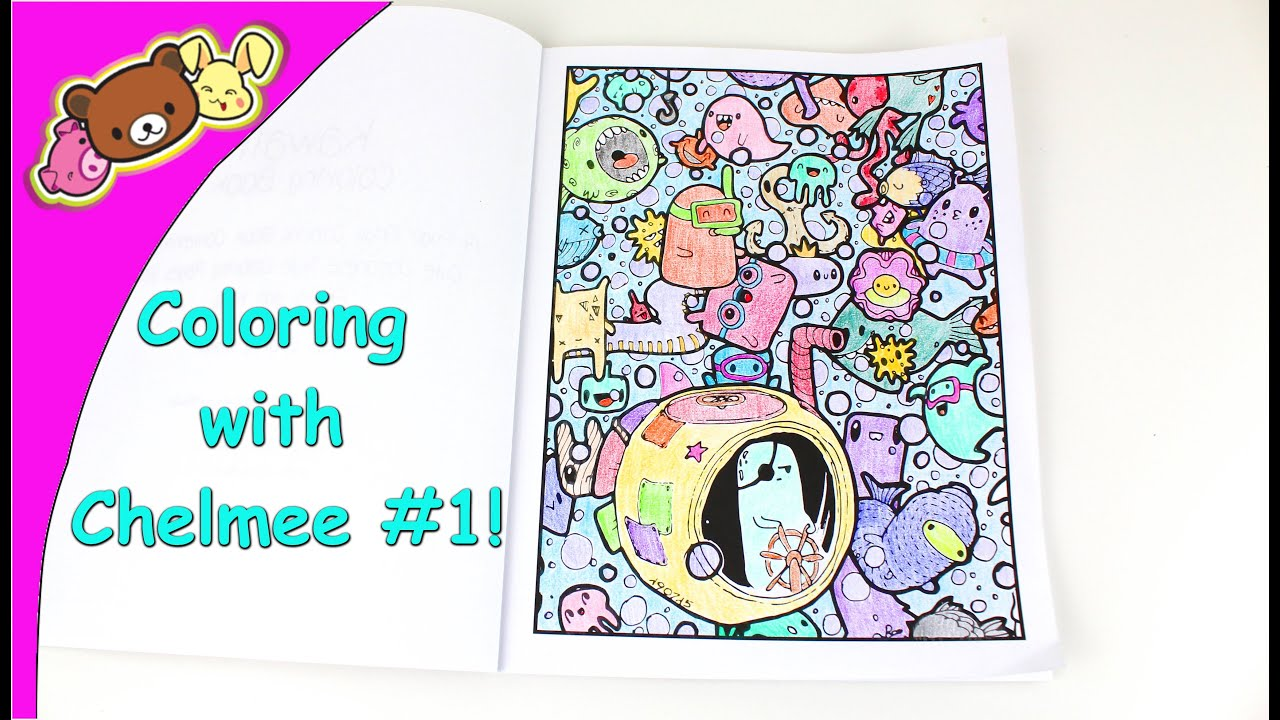 coloring with chelmee 1 kawaii coloring book under the sea cuteness youtube - Kawaii Coloring Book