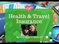 Do You Need Health or Travel Insurance as a Digital Nomad or Long Term Traveler?