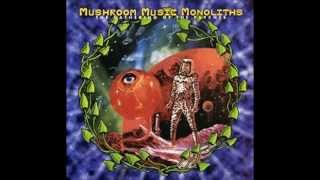 Mushroom Music Monoliths - Mandragora Lightshow Society ft Nik Turner
