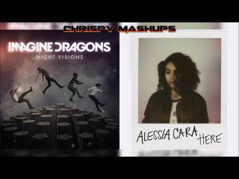 Imagine Dragons & Alessia Cara - Radioactive / Here Mashup