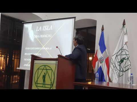 """Conferencia """"La Isla De Santo Domingo 1791-1844: Hechos Históricos Importantes"""""""