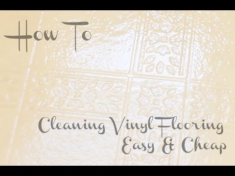 CLEANING HACK | CLEANING VINYL FLOORING EASY & CHEAP!