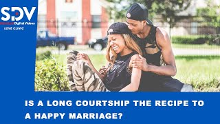 Is a long courtship the recipe to a happy marriage life  LOVE CLINIC