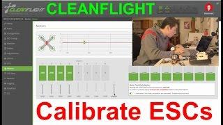 Calibrate ESC with Cleanflight plus tips!