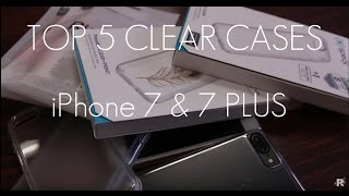 TOP 5 CLEAR CASES of 2016 - iPhone 7 & 7 PLUS!