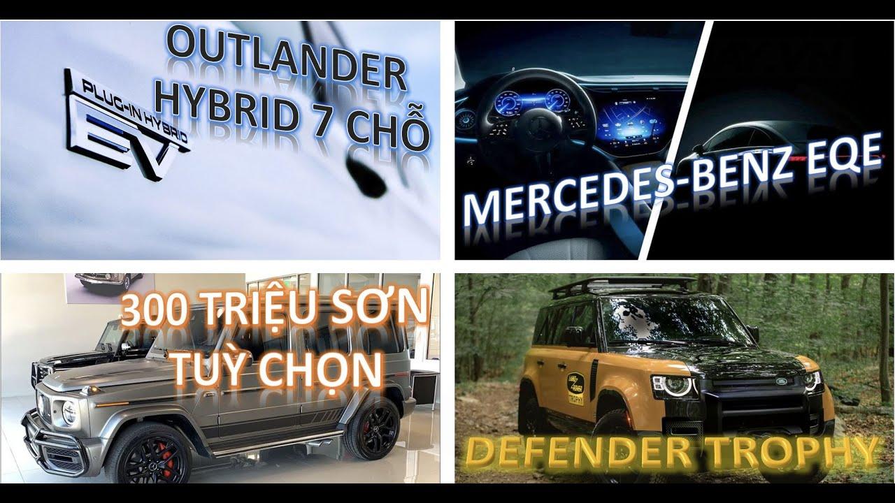 Tuỳ chọn màu sơn của AMG G63 tại VN giá gần 300 triệu, Mitsubishi hé lộ Outlander Hybrid 7 chỗ ...