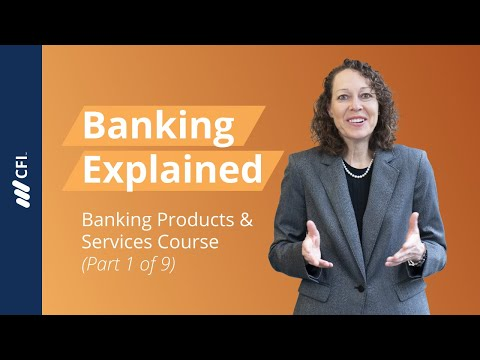 Retail Banking Products and Services (a) - Banking Products and Services Part 1 of 9
