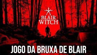Blair Witch, o Jogo da BRUXA DE BLAIR - O Início de Gameplay, em Português PT-BR!