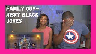 FAMILY GUY HAS NO LIMIT // Family Guy - Risky Jokes // REACTION