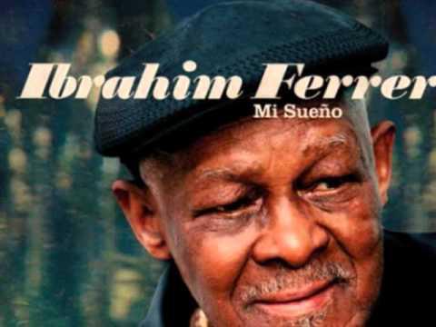 Ibrahim Ferrer - Cada Noche Un Amor