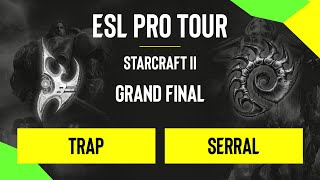 SC2 - Trap vs. Serral - DH SC2 Masters - Summer 2020 - Grand Final - Season Finals