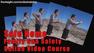 Safe Home Family Gun Safety Course-Family Safe Home Gun Safety…