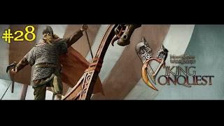 Mount & Blade Warband: Viking Conquest   #28   Es mejor ser rey de tu silencio...