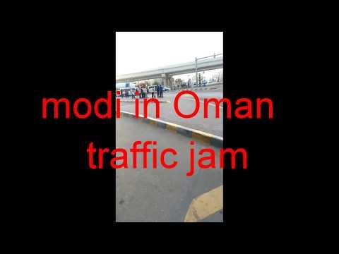 Modi in Muscat Oman around ghoubra bridge traffic jam