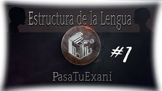 Guía EXANI-II (Ceneval) | Verbos (Perífrasis, tiempos, transitivos e intransitivos, modos, etcx)