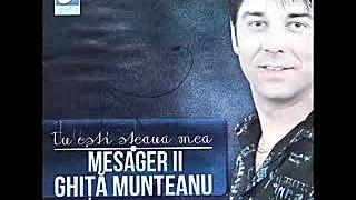 Mesager II Ghita Munteanu - Am acasa o fetita mica - CD - Tu esti steaua mea