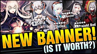 NEW BANNER! IS IT WORTH? SARIA, SHINING, ISTINA, SPECTER PROJEKT RED! Arknights!
