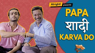 Alright! | Papa Shaadi Karva Do | Father's Day Special