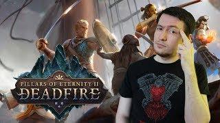 НЕ ДЛЯ ВСЕХ! Обзор Pillars of Eternity 2: Deadfire