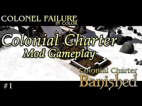 Banished Colonial Charter Mod Part 1 (gameplay)