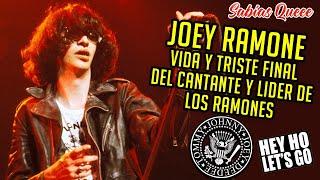 Joey Ramone Vida y triste final del cantante y líder de Los Ramones