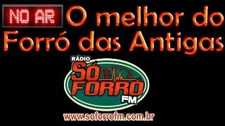 TRANSMISSAO VIVO - O melhor do forró das antigas - Rádio So Forro FM - Dia 09/10/2016