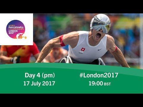 Day 4   Evening   World Para Athletics Championships London 2017