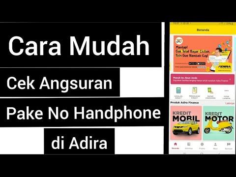 Cek Angsuran Motor Mobil Dan Sisa Tagihan Di Adira Via Hp Android Tutorial Youtube