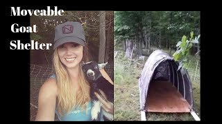 Our Moveable Goat Shelters