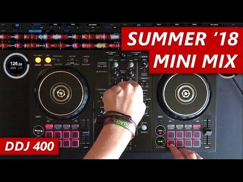 SUMMER 2018 MINI MIX - DDJ 400