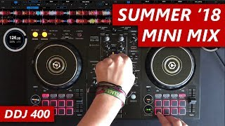 SUMMER 2018 MINI MIX - DDJ 400