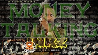 Inkz - Money Talking [Gold Chain Riddim] March 2018