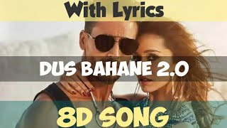 Dus Bahane 2.0 8D Song With Lyrics | Baaghi 3 | Real 8D Song | by Movie Station