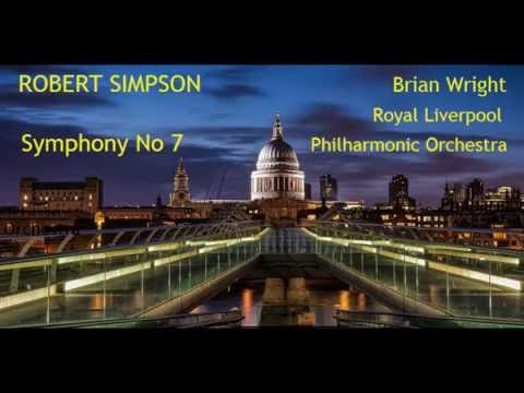Robert Simpson: Symphony No 7 [Wright-RLPO] premiere
