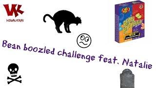 Bean boozled challenge | feat. Natalie
