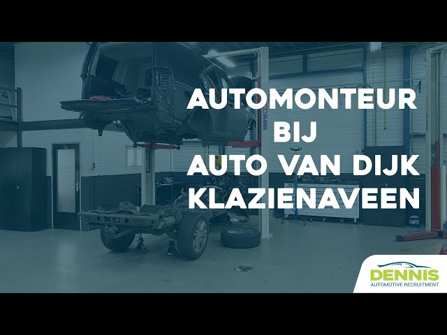Automonteur vacature bij Auto van Dijk in Klazienaveen | #1791