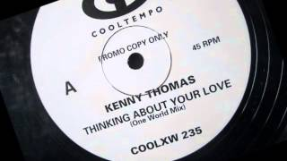 Kenny Thomas  - Thinking about your love. 1988 (One World Mix)