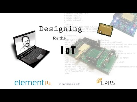 Designing for the IoT (Internet of Things) Webinar Recording