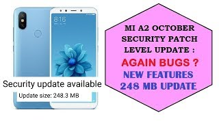 MI A2 October Security patch Level Update| Again Bugs ?| Improvements |