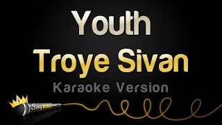 Troye Sivan - Youth (Karaoke Version)