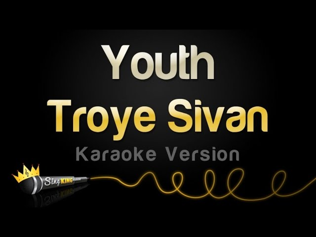 Troye Sivan - Youth (Karaoke Version)