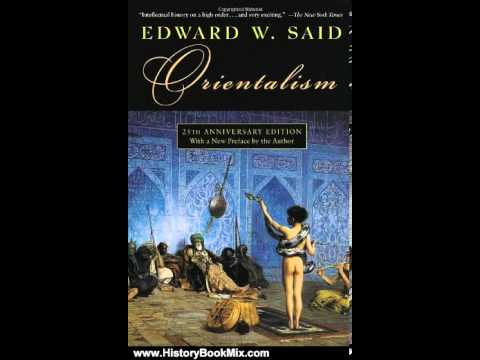 Define the term Orientalism coined by Edward Said.