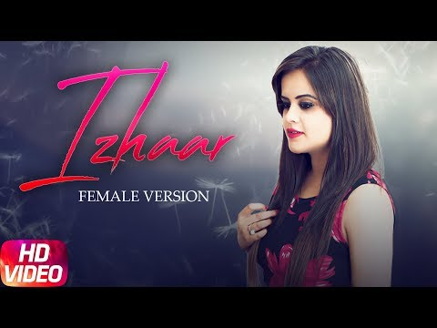 Izhaar Female Version  Preeti  Gurnazar  Jay K  Latest
