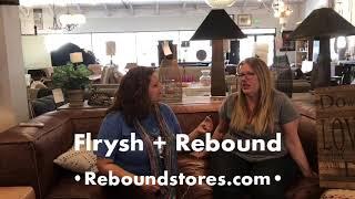 Flrysh + Rebound