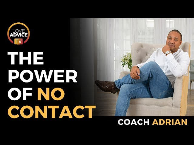Why No Contact Is So Powerful | The Power Of No Contact
