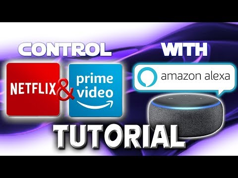 How To Control Netflix And Amazon Prime Video With Alexa Mp3