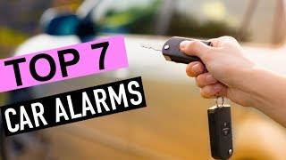 BEST 7: Car Alarms 2019